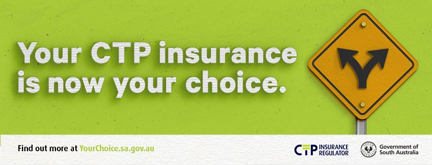 Your CTP insurance is now your choice.